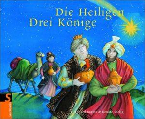 burghard bartos  renate seelig: die heiligen drei könige | mit büchern um die welt